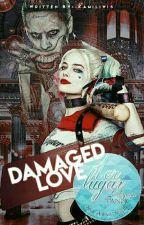 Damaged Love. ® by Kamiliwis