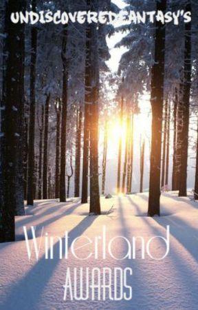 Winterland Awards 2016 (Closed) by UndiscoveredFantasy