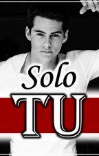 Solo Tu by Bitch_again