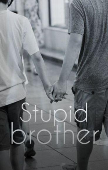 Stupid brother ; Fred x Freddy.