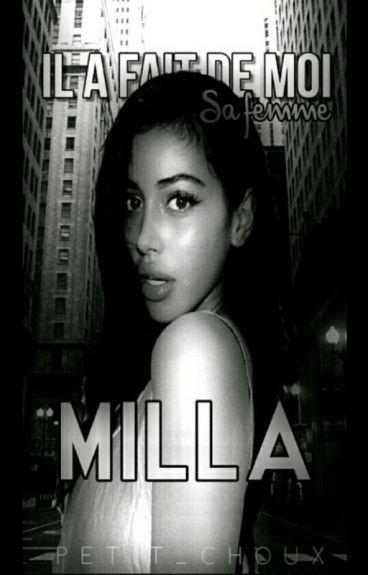 《 Milla - Acheté Il A Fait De Moi Sa Femme 》