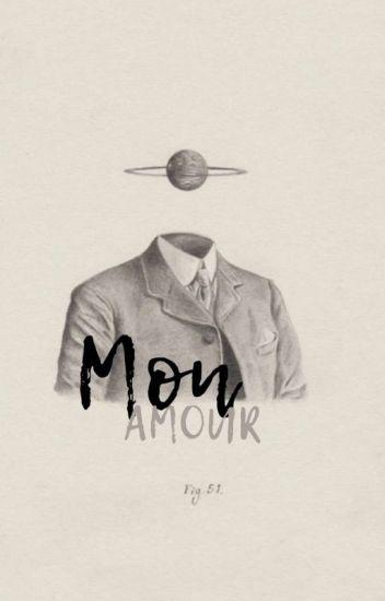 """""""Mon Amour"""""""