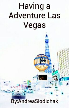 Having a Adventure Las Vegas by zisa13