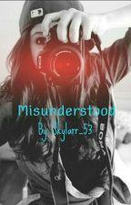 Misunderstood by Skylarr_53