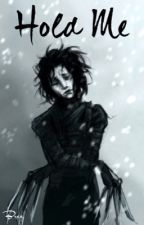 Hold Me | An Edward Scissorhands Story by nightmare_carousel