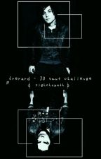 30 Day Smut Challenge {Frerard} by dickenchanted