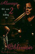 Always 2 Oblivion #Dramione# by hermione-malfoy-