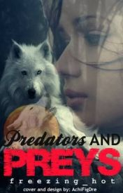 Predators and Preys by freezing_hot