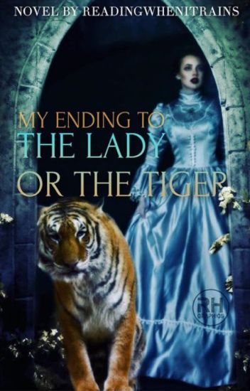 the lady or the tiger Quick answer the short story lady or the tiger by frank stockton centers on themes of justice, barbarism and jealousy as well as the polar opposites of these themes.
