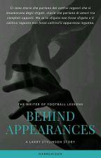 Behind Appearances 》 L.S. by harrehisun