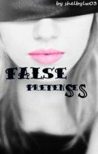 False Pretenses by shelbylw03