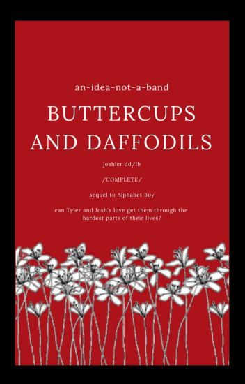 Buttercups And Daffodils - Joshler {dd/lb Alphabet Boy sequel}