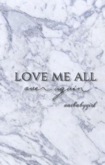 Love me all over again  •JELENA•