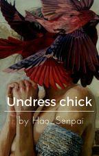 °Undress Chick°Zhong Chenle<= by Hao_Senpai