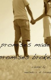 Promises Made, Promises Broken - SYTYCW (Bad Reputation) by MelindaDiLorenzo