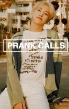 Prank Calls // Hoshi by ahndniel
