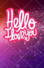 Hello, I love You by Fikily