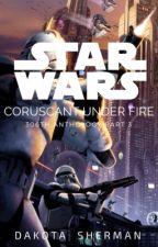 Star Wars: Under Fire (306th Anthology Part 2) by CT7919_Aurora