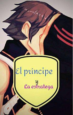 El Príncipe Y La Estratega  by Mape-Chan