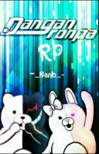 Danganronpa RP (Closed!!) by -_Nano_-