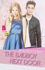 The Bad Boy Next Door by Beautifuleternity