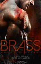 Brass || Nova Espécie by ramera69