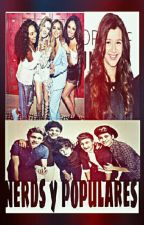 Nerds y Populares {Little Direction Ft. Z. M. y E. C.} CANCELADA by anita_tommo