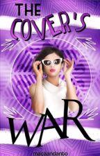 The Cover's War. |CERRADO| by macaandanto