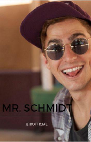 Mr. Schmidt