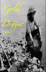 Gold Digger by MikeDrescher