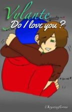Vylante: Do I  Love You ? by kawaii_cadenza