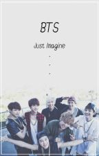 Just Imagine - BTS ∆ by Creative_Mode