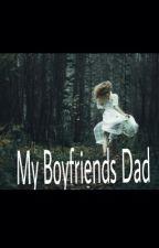 My boyfriends dad by blondie6478