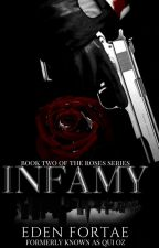 Infamy (Continues on Radish) by EdenFortae