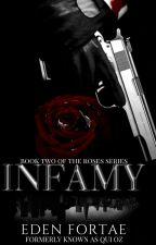 Infamy (Book 2) by EdenFortae