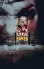Silly Little Games by GeorgiaMaeSixx