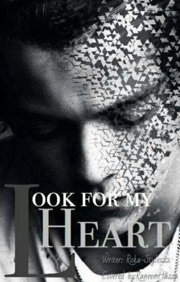 Look for my heart(انظر لقلبي)