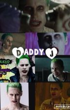Daddy J by xxHarIeyxJoker