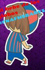 Mi bebe de los globos #FNAFHSBABYS by LoliFujoshiYShipper