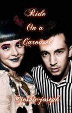 Ride On a Carousel (Melanie Martinez x Twenty One Pilots) by joshie-joseph