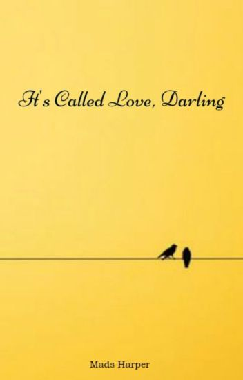 It's Called Love, Darling
