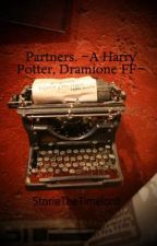 Partners. ~A Harry Potter, Dramione FF~ by StorieTheTimelord