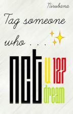 tag someone who . . . ❥NCT.  by yerxm_