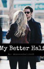 My Better Half by oncersforlife28