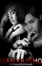 Masoquismo ⇜Vhope by LaYeguaDeHoseok