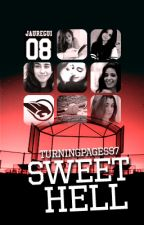 Sweet Hell (Camren G!P) by turningpages97