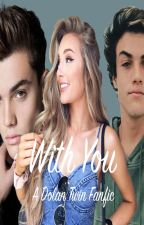 With You • Grayson Dolan by samanthaabrielle