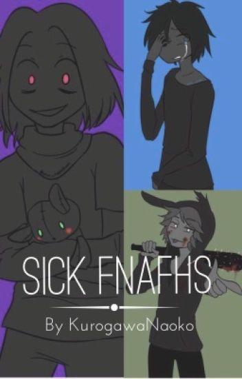 Sick FNAFHS