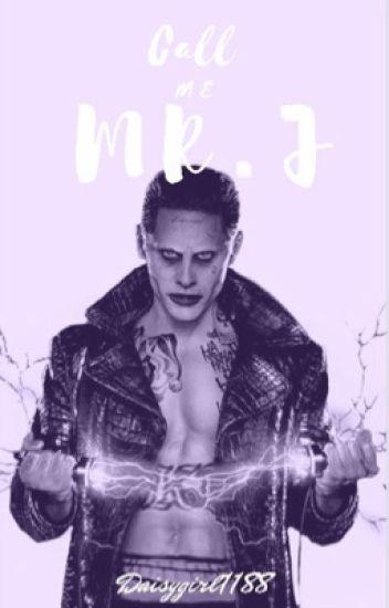 """""""Call me Mr.J"""""""