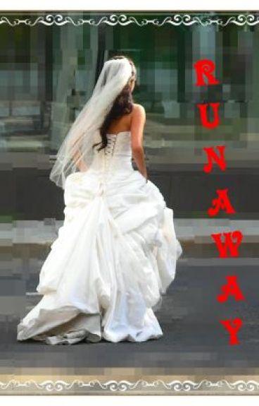 Runaway(ON HOLD)